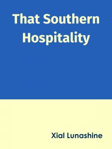 "Cover, ""That Southern Hospitality"""